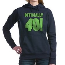 40th Birthday Humor Women's Hooded Sweatshirt