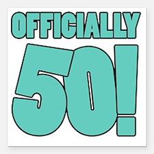 "50th Birthday Humor Square Car Magnet 3"" x 3"""