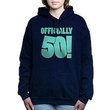 50th Birthday Humor Women's Hooded Sweatshirt