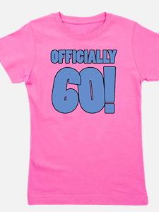 60th Birthday Humor Girl's Tee