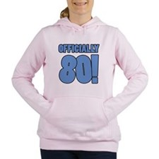 80th Birthday Humor Women's Hooded Sweatshirt
