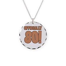 80th Birthday Humor Necklace
