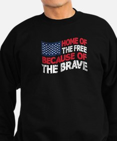 Home Of The Free Because Brave Sweatshirt