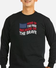 home of the free because of the brave T