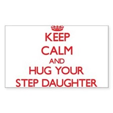 Keep Calm and HUG your Step-Daughter Decal