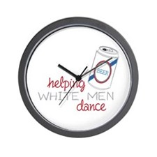 Helping White Men Dance Wall Clock