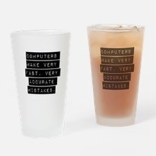 Computers Make Very Fast Accurate Mistakes Drinkin