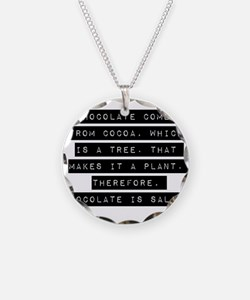 Chocolate Comes From Cocoa Necklace