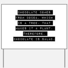 Chocolate Comes From Cocoa Yard Sign