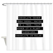 Chocolate Comes From Cocoa Shower Curtain