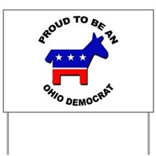 Proud Ohio Democrat Yard Sign