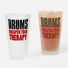 Drums Cheaper Than Therapy Drinking Glass