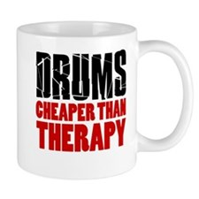 Drums Cheaper Than Therapy Mugs