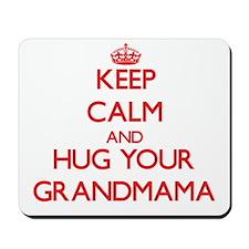 Keep Calm and HUG your Grandmama Mousepad