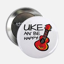 """Uke an' be happy! 2.25"""" Button (10 pack)"""
