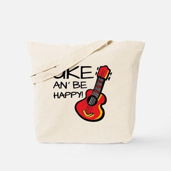 Uke an' be happy! Tote Bag
