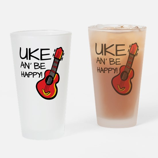 Uke an' be happy! Drinking Glass