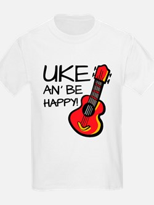 Uke an' be happy! T-Shirt