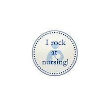 I Rock at Nursing Mini Button (100 pack)