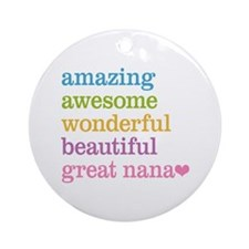 Great Nana - Amazing Awesome Ornament (Round)