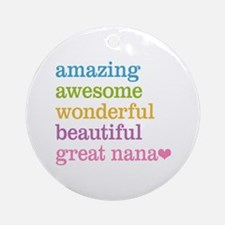 Great Nana - Amazing Awesome Ornament (Round)