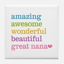 Great Nana - Amazing Awesome Tile Coaster