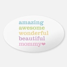 Mommy - Amazing Awesome Decal