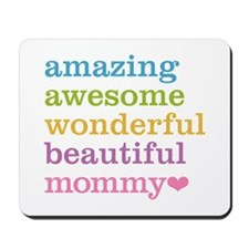 Mommy - Amazing Awesome Mousepad