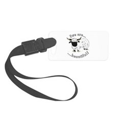 Ewe are beautiful! Luggage Tag