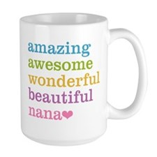 Nana - Amazing Awesome Ceramic Mugs