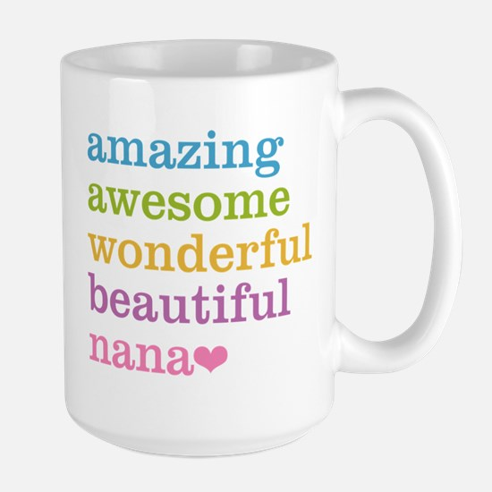 Nana - Amazing Awesome Large Mug