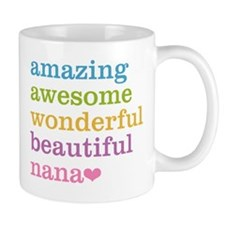 Nana - Amazing Awesome Mug