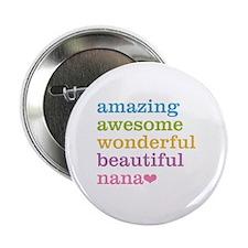"Nana - Amazing Awesome 2.25"" Button (10 pack)"