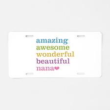 Nana - Amazing Awesome Aluminum License Plate