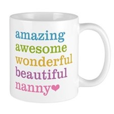 Nanny - Amazing Awesome Mug