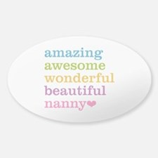 Nanny - Amazing Awesome Sticker (Oval)