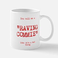 Raving Commie Mugs