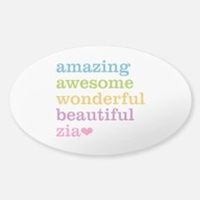 Zia - Amazing Awesome Sticker (Oval)