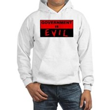 Government is Evil Hoodie