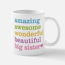 Big Sister - Amazing Awesome Mug