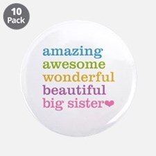 "Big Sister - Amazing Awesome 3.5"" Button (10 pack)"