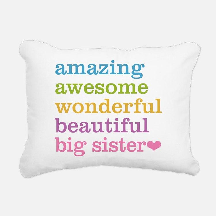 Big Sister - Amazing Awe Rectangular Canvas Pillow