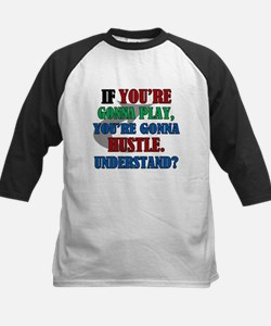You're Gonna Hustle Tee