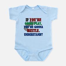 You're Gonna Hustle Infant Bodysuit