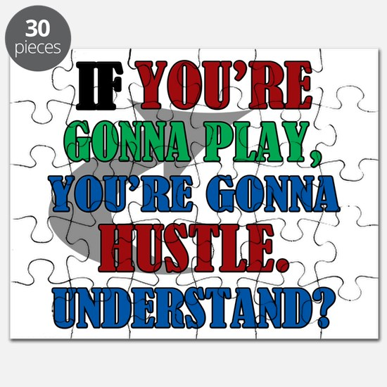 You're Gonna Hustle Puzzle