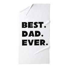 Best Dad Ever Beach Towel