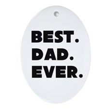 Best Dad Ever Ornament (oval)