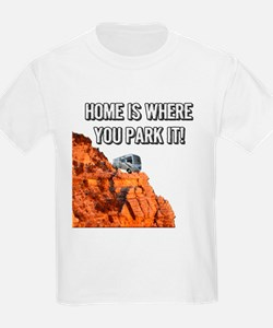 Home Is Where You Park It - Cla T-Shirt