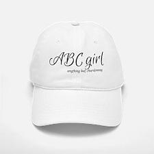 ABC Girl anything but chardonnay Baseball Baseball Cap
