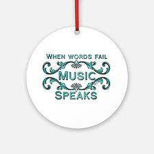 Music Speaks Ornament (Round)